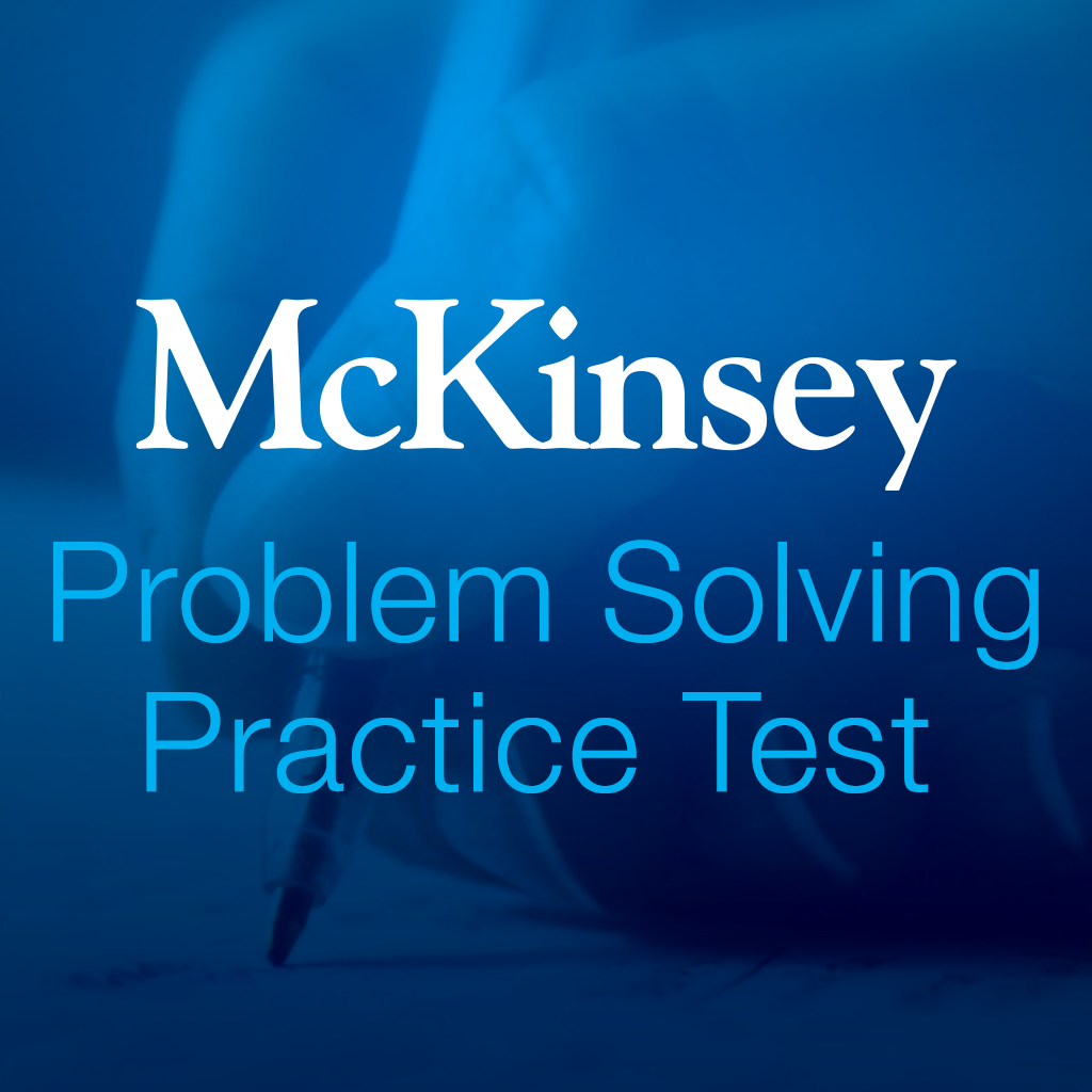 mckinsey problem solving test Scoring very high at the pst can be a huge advantage in your last round of  interviews at mckinsey start training now with this free pst sample.